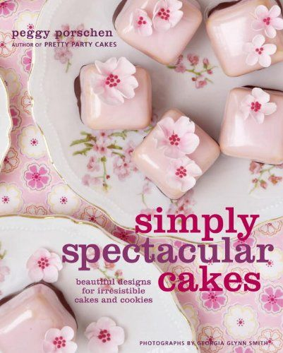 Cover of Simply Spectacual Cakes