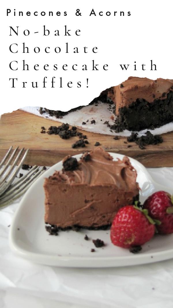 No-bake chocolate cheesecake with truffles