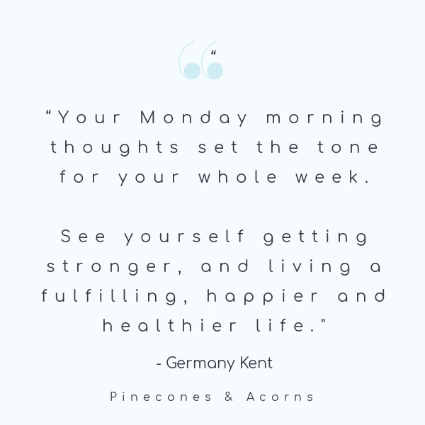 quote-monday morning by Germany kent-2