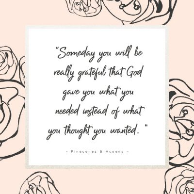 Someday you will be grateful quote